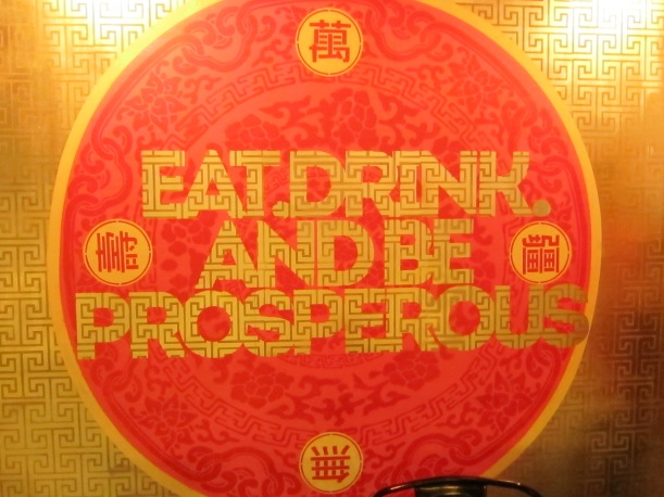 Eat, Drink And Be Prosperous